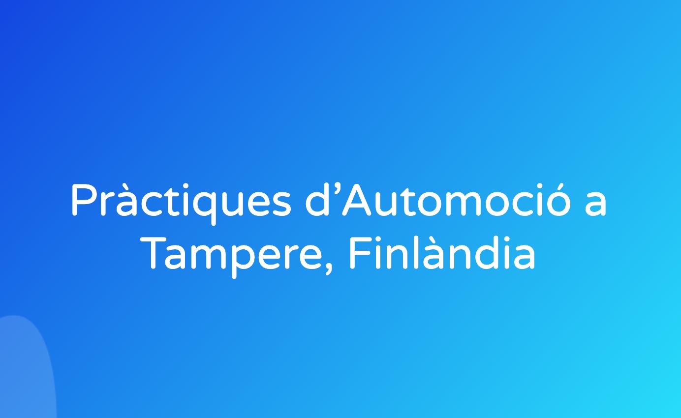 Pràctiques d'Automoció a Tampere, Finlàndia